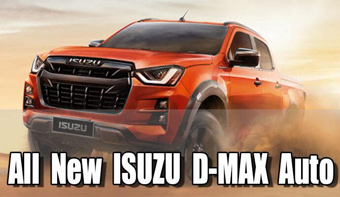 All New ISUZU D-MAX Auto