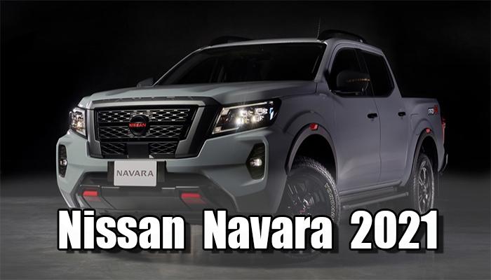สิ้นสุดการรอคอย Nissan Navara 2021