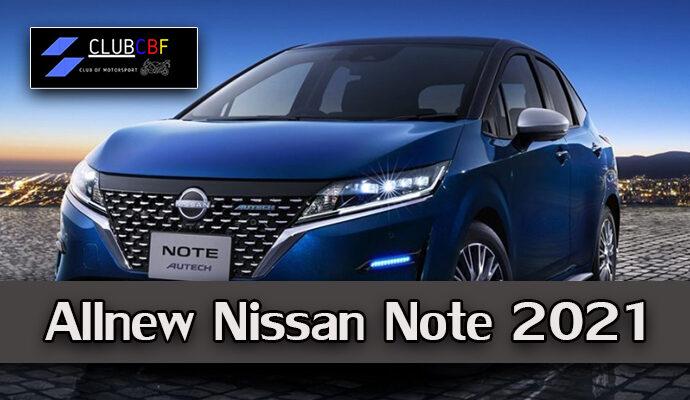 Allnew Nissan Note 2021 พามาส่องรถญี่ปุ่นแบรนด์ดัง